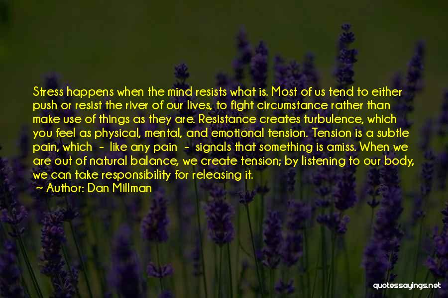 Releasing Quotes By Dan Millman