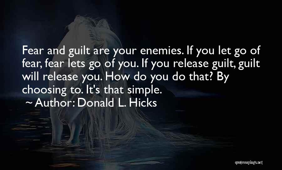Releasing Quotes By Donald L. Hicks
