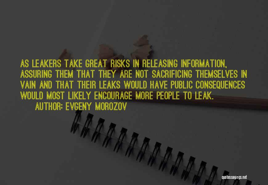 Releasing Quotes By Evgeny Morozov