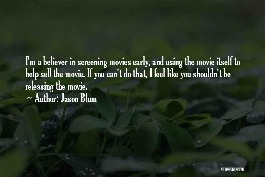 Releasing Quotes By Jason Blum