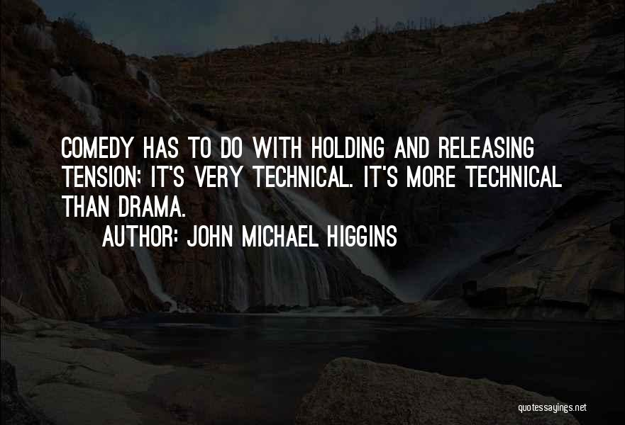 Releasing Quotes By John Michael Higgins