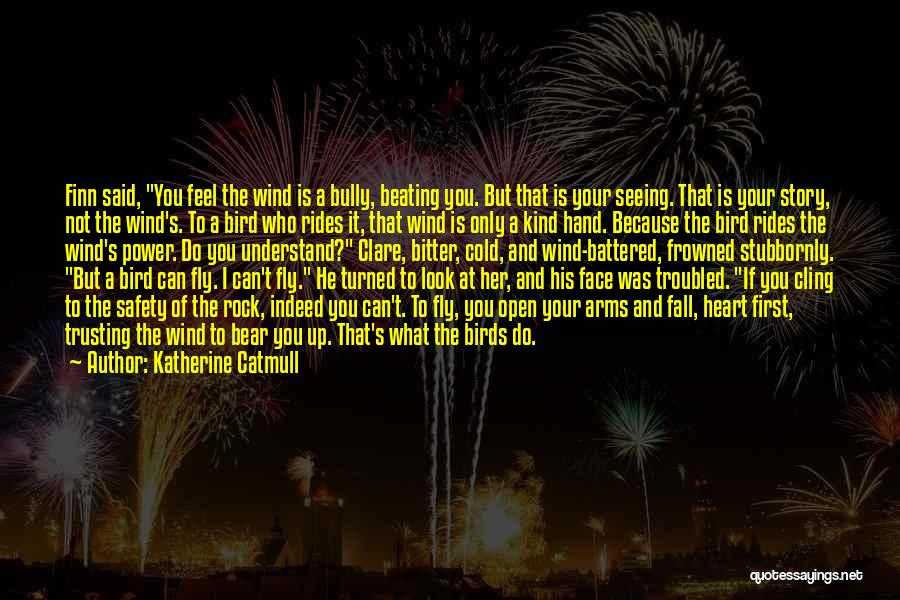 Releasing Quotes By Katherine Catmull