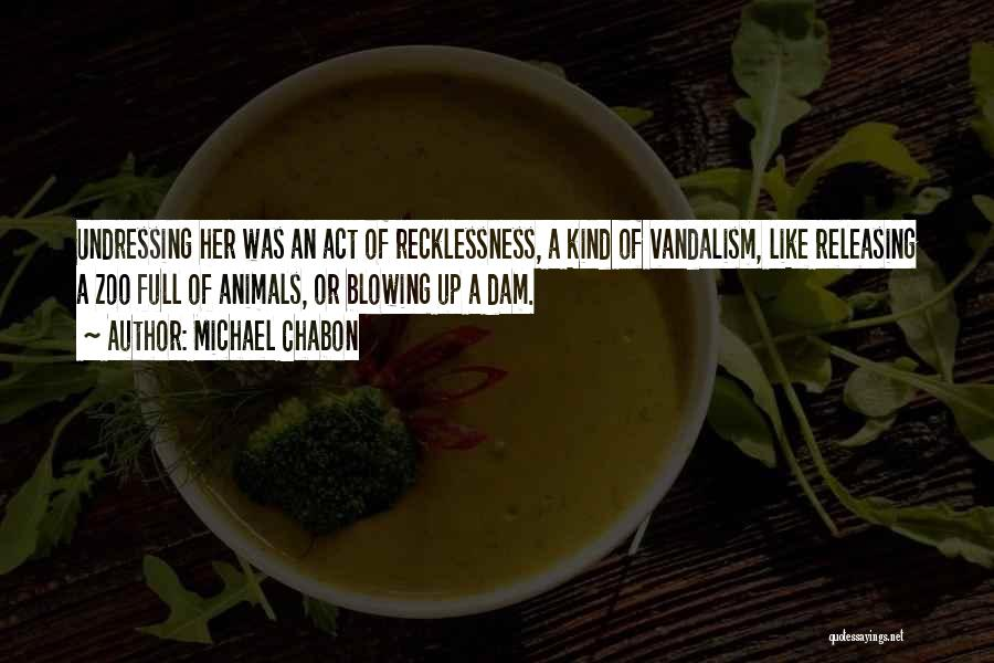 Releasing Quotes By Michael Chabon