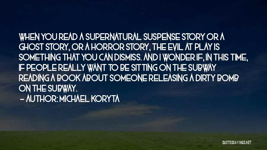 Releasing Quotes By Michael Koryta