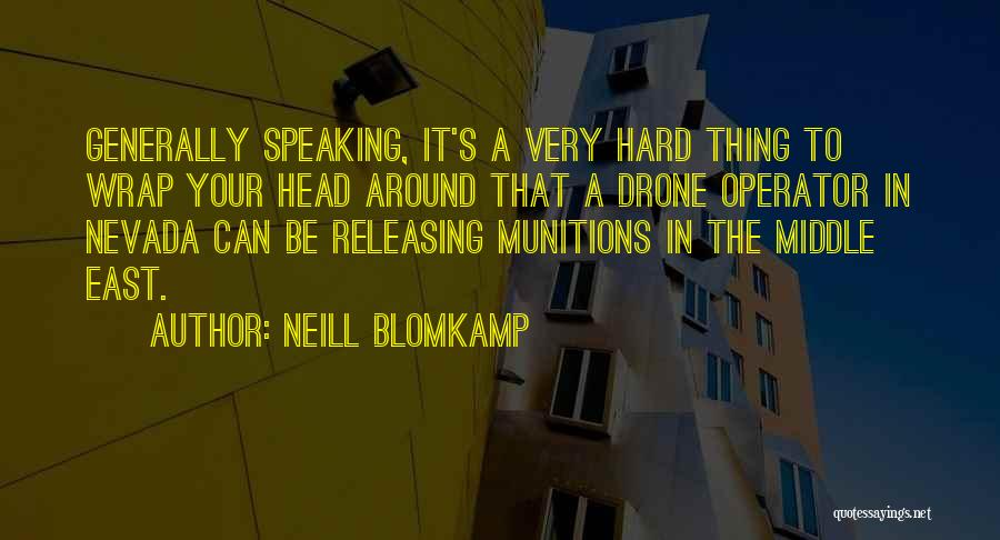 Releasing Quotes By Neill Blomkamp