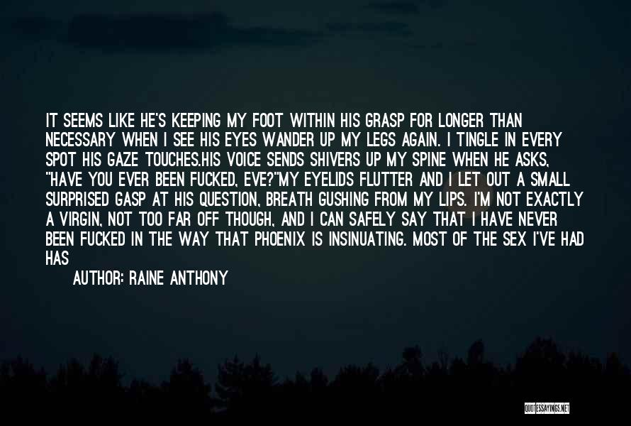 Releasing Quotes By Raine Anthony