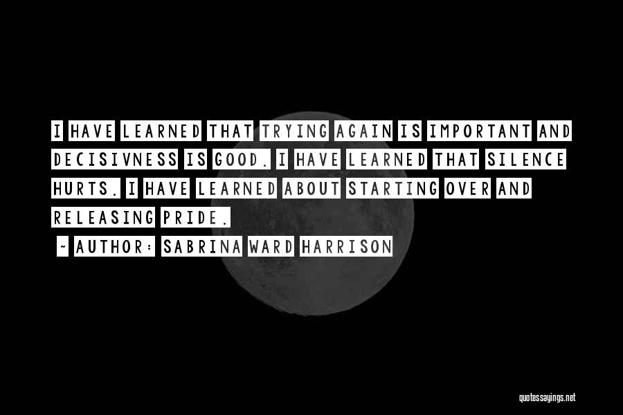 Releasing Quotes By Sabrina Ward Harrison