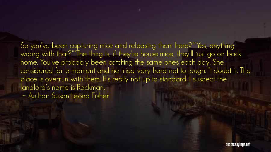 Releasing Quotes By Susan Leona Fisher