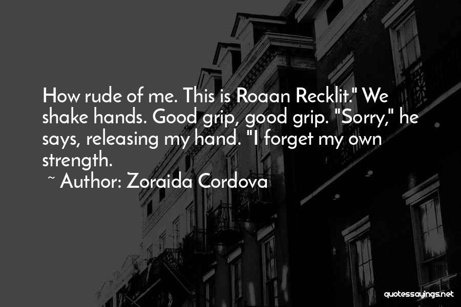 Releasing Quotes By Zoraida Cordova