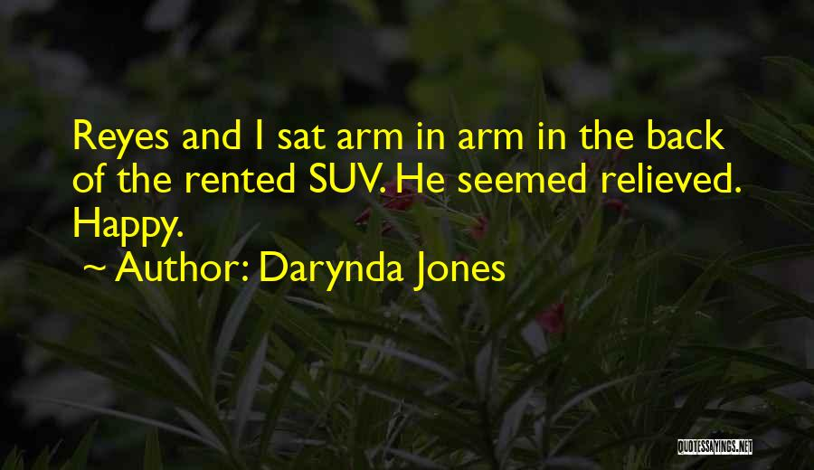 Relieved And Happy Quotes By Darynda Jones