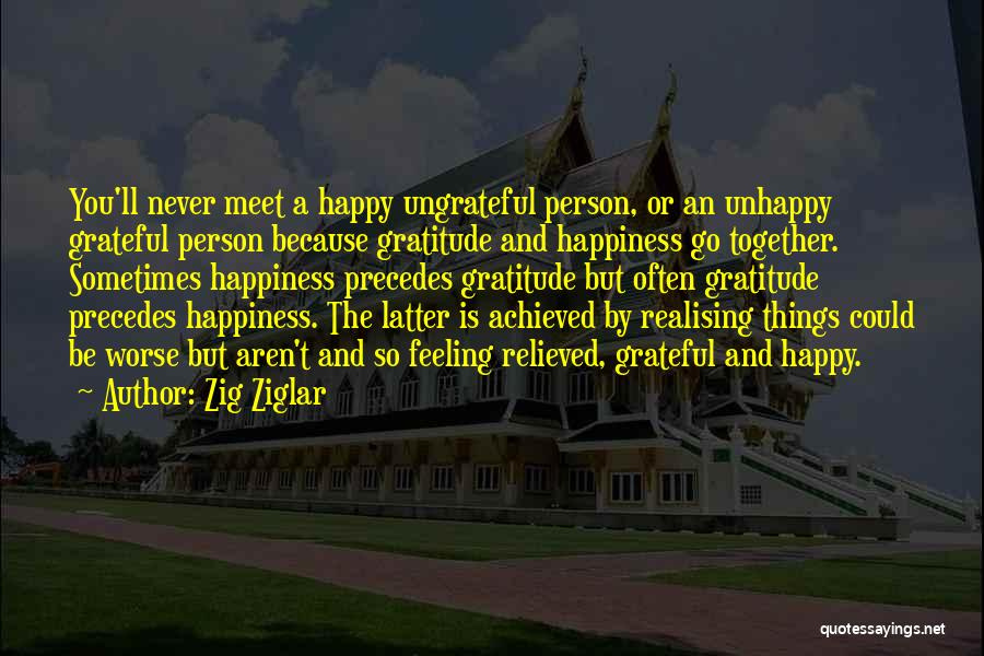 Relieved And Happy Quotes By Zig Ziglar
