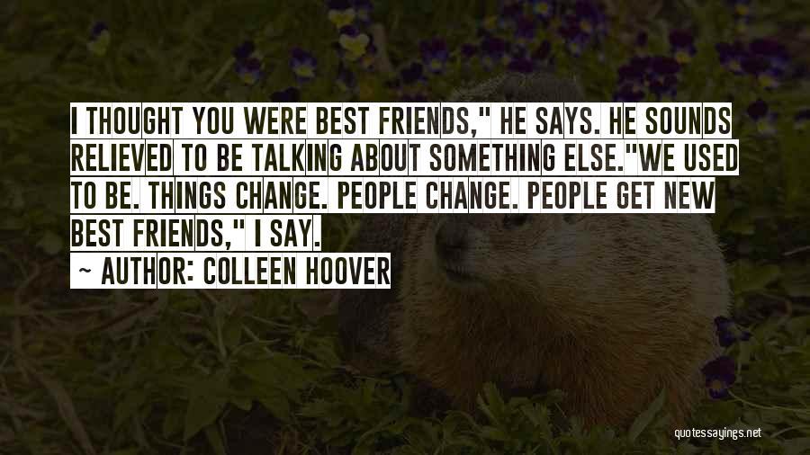 Relieved Quotes By Colleen Hoover