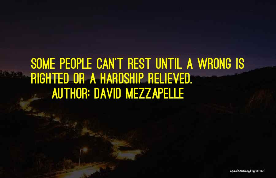 Relieved Quotes By David Mezzapelle