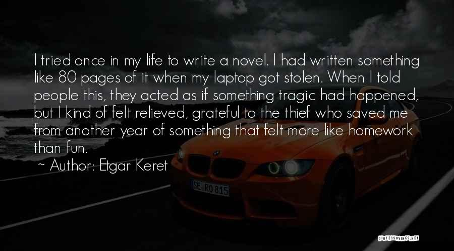Relieved Quotes By Etgar Keret