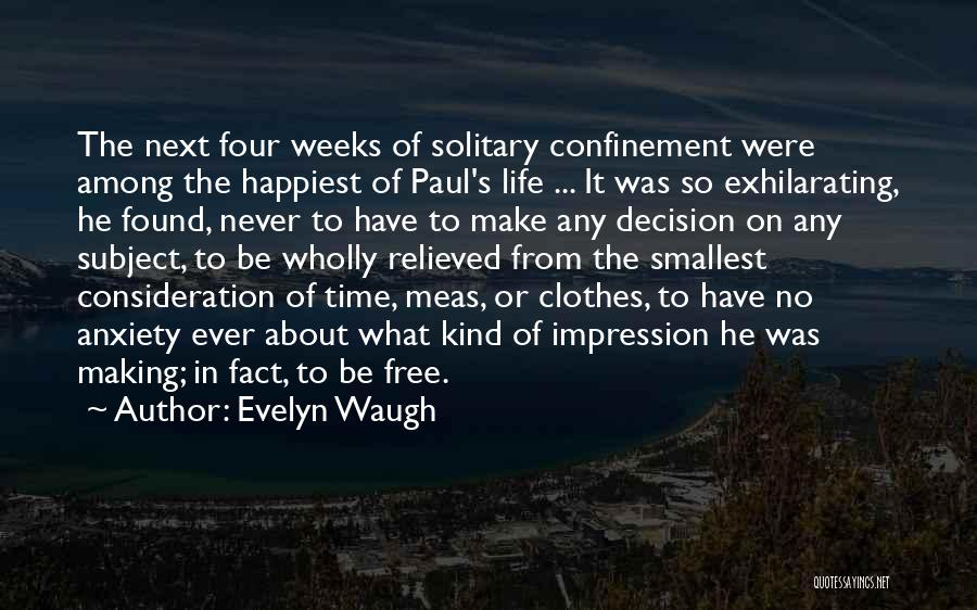 Relieved Quotes By Evelyn Waugh