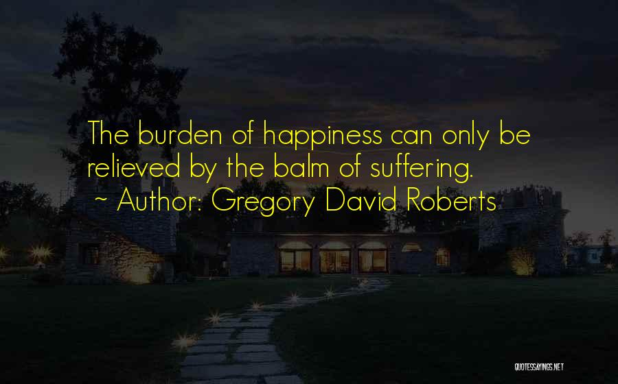 Relieved Quotes By Gregory David Roberts