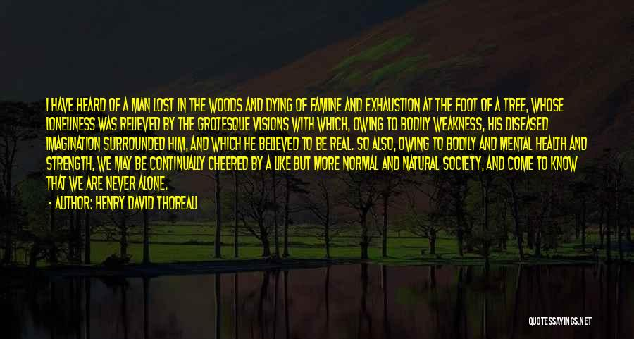 Relieved Quotes By Henry David Thoreau