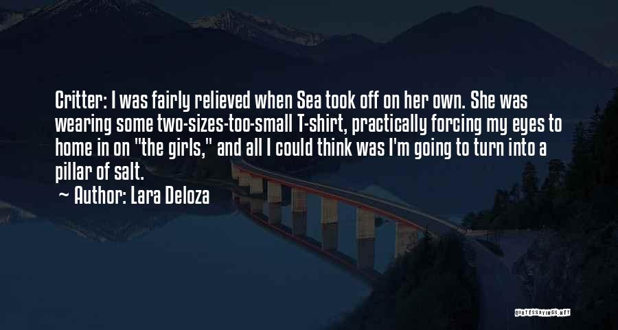 Relieved Quotes By Lara Deloza