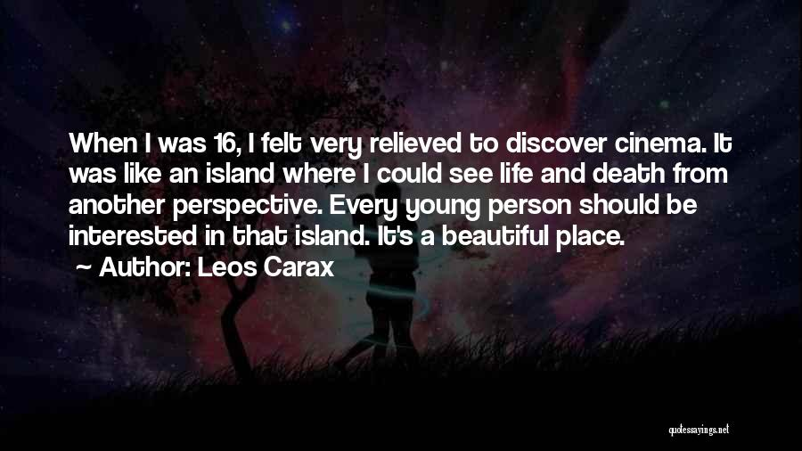 Relieved Quotes By Leos Carax