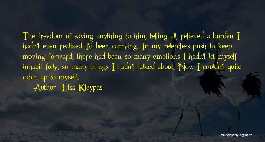 Relieved Quotes By Lisa Kleypas