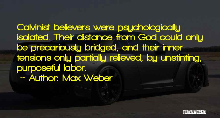 Relieved Quotes By Max Weber