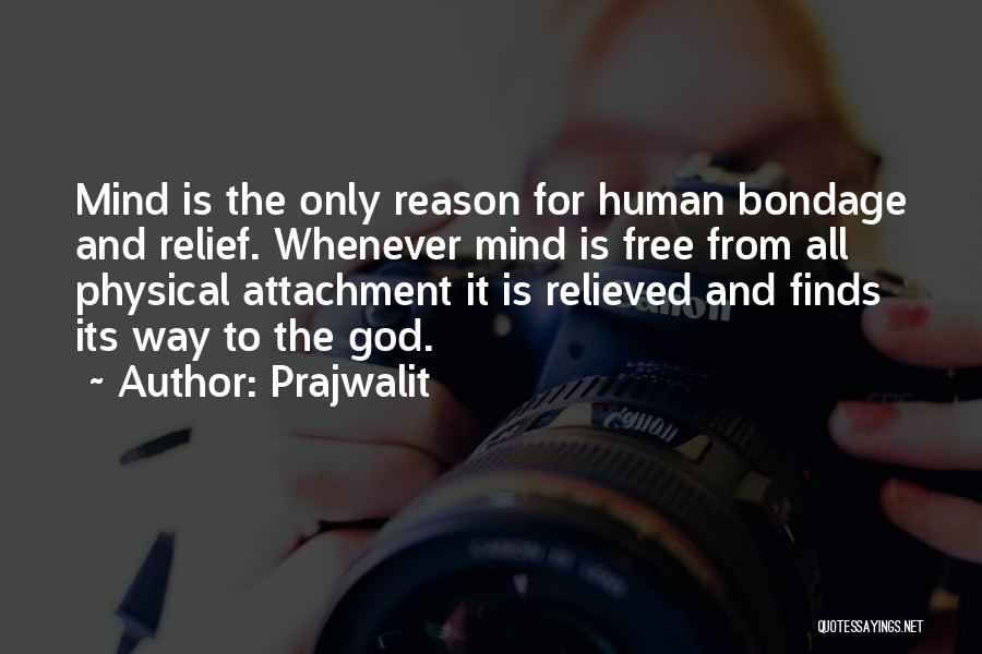 Relieved Quotes By Prajwalit