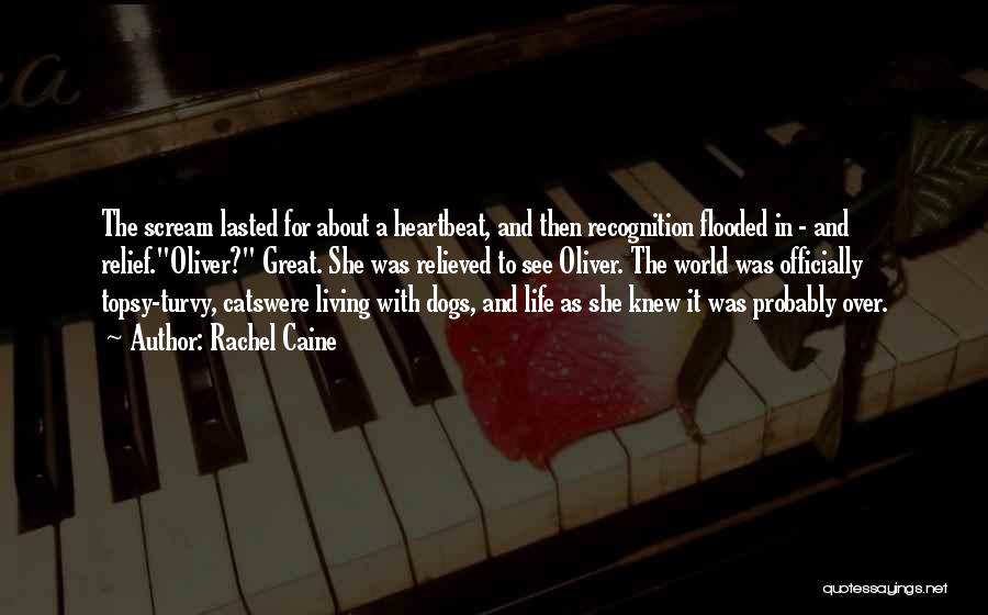 Relieved Quotes By Rachel Caine