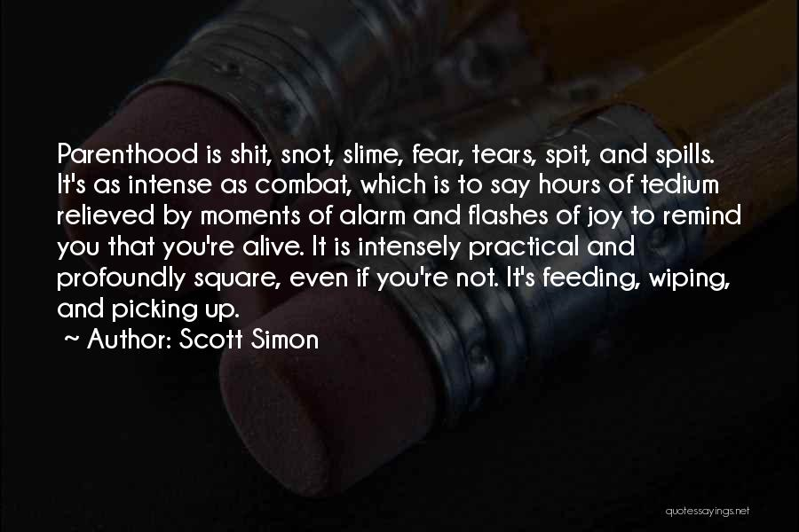 Relieved Quotes By Scott Simon