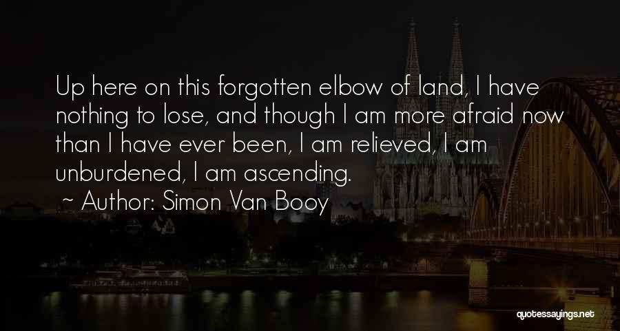 Relieved Quotes By Simon Van Booy