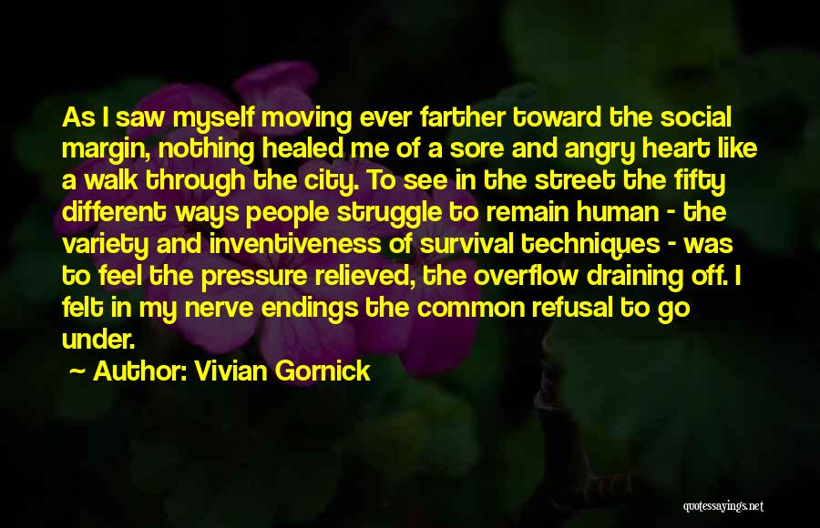 Relieved Quotes By Vivian Gornick