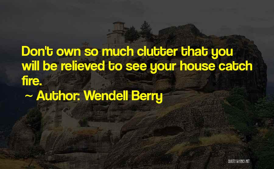 Relieved Quotes By Wendell Berry