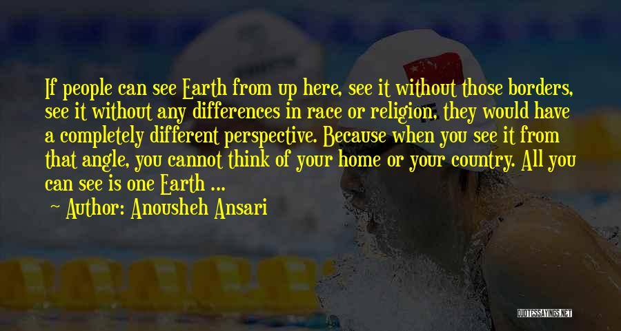 Religion Differences Quotes By Anousheh Ansari