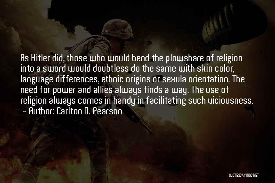 Religion Differences Quotes By Carlton D. Pearson