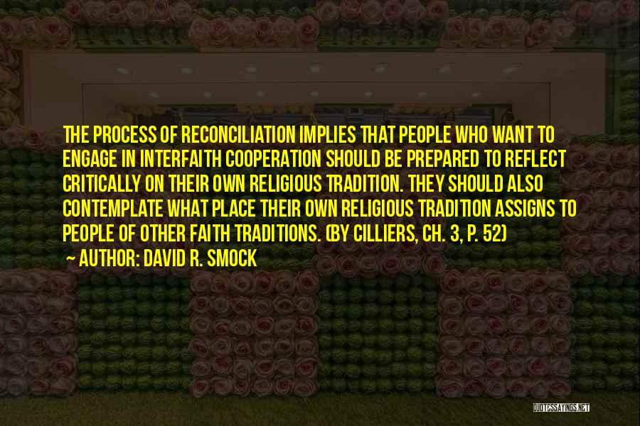 Religion Differences Quotes By David R. Smock