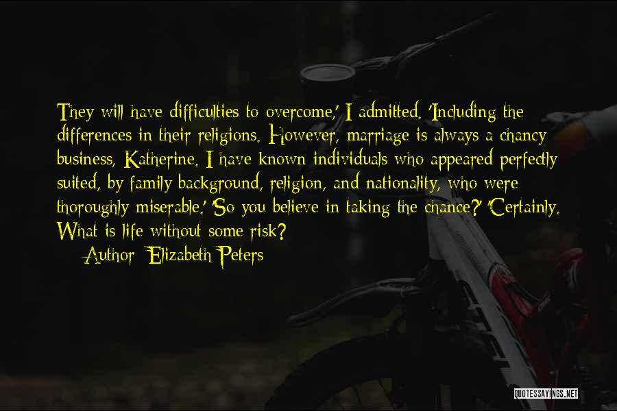 Religion Differences Quotes By Elizabeth Peters