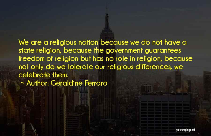 Religion Differences Quotes By Geraldine Ferraro