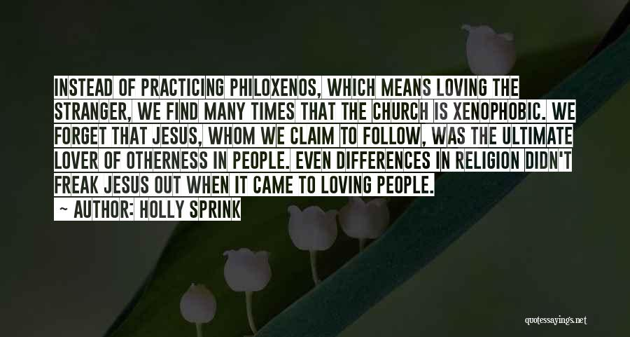 Religion Differences Quotes By Holly Sprink