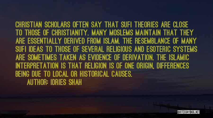 Religion Differences Quotes By Idries Shah