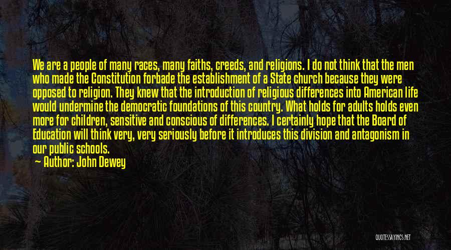 Religion Differences Quotes By John Dewey