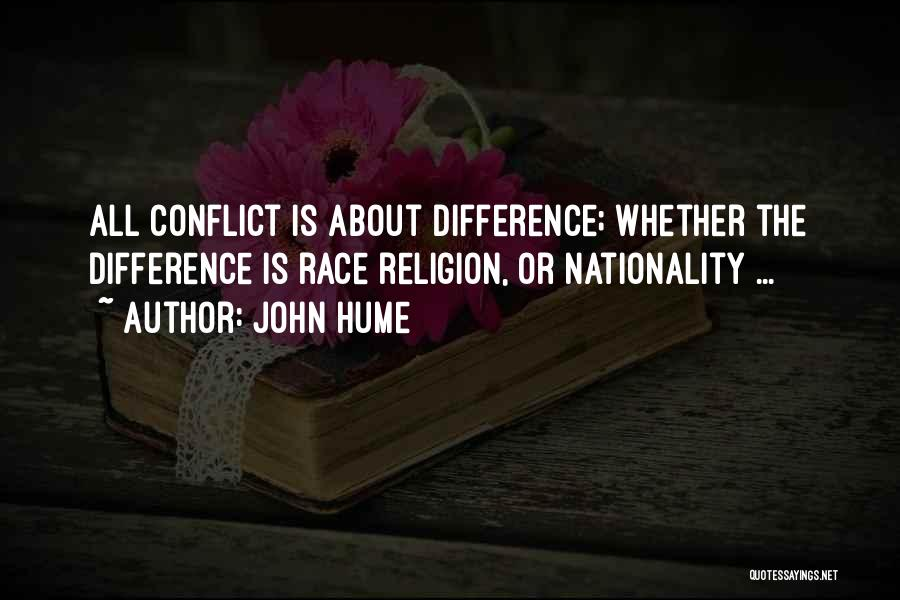 Religion Differences Quotes By John Hume