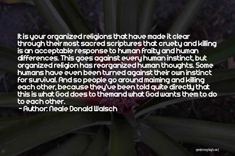 Religion Differences Quotes By Neale Donald Walsch