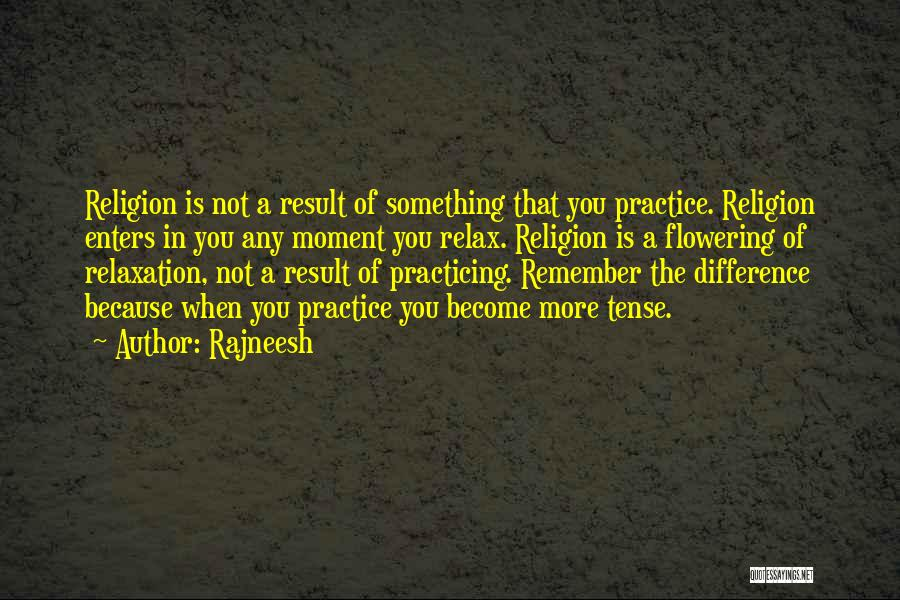 Religion Differences Quotes By Rajneesh