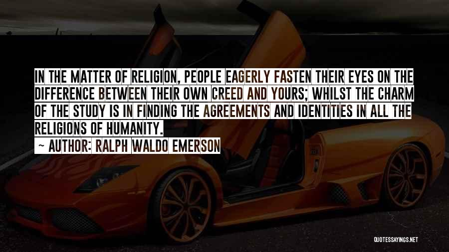 Religion Differences Quotes By Ralph Waldo Emerson