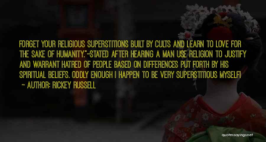 Religion Differences Quotes By Rickey Russell