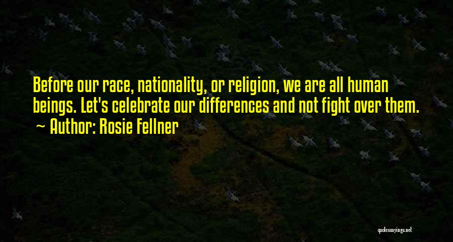 Religion Differences Quotes By Rosie Fellner