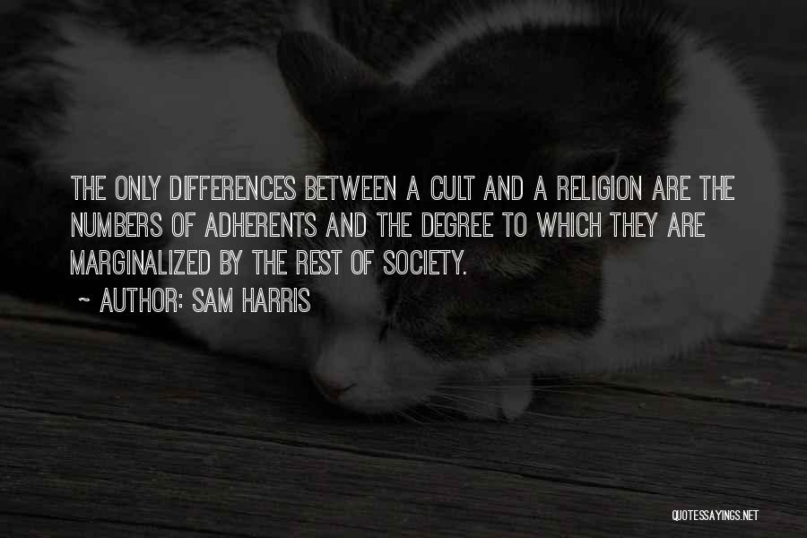 Religion Differences Quotes By Sam Harris