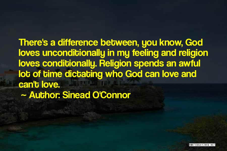 Religion Differences Quotes By Sinead O'Connor