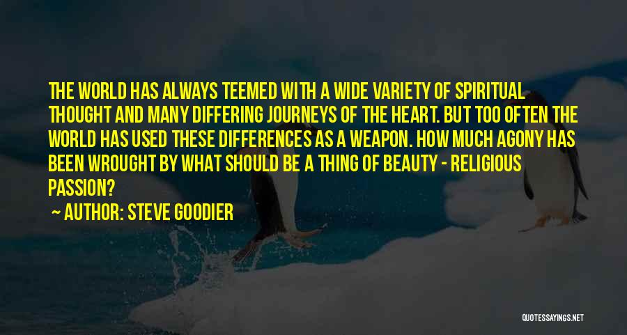 Religion Differences Quotes By Steve Goodier