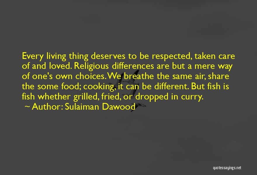 Religion Differences Quotes By Sulaiman Dawood