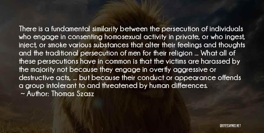 Religion Differences Quotes By Thomas Szasz